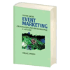 Eventmarketing von Dr. Oliver Nickel, 2. Auflage, Vahlen Verlag, München 2007