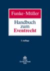 Handbuch zum Eventrecht, Dr. Otto Schmidt Verlag Köln, (3. Auflage 2009)